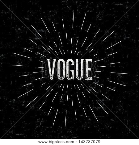 Abstract creative vector design layout with text - vogue. Vintage concept background, art template, retro elements, logo, labels, layout, badge, old banner, card. Hand made typography word.