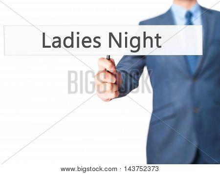 Ladies Night - Business Man Showing Sign