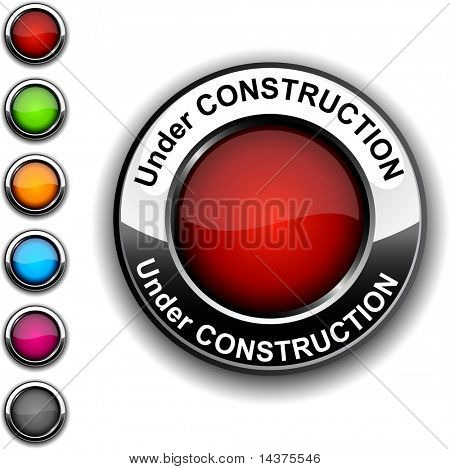 Under construction realistic button. Vector.
