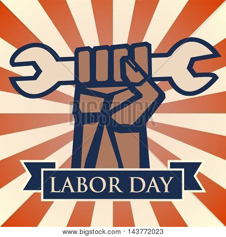 Labor Day background. Card Happy Labor Day. Illustration in a stamp style. Hand with wrench. Fully editable vector.