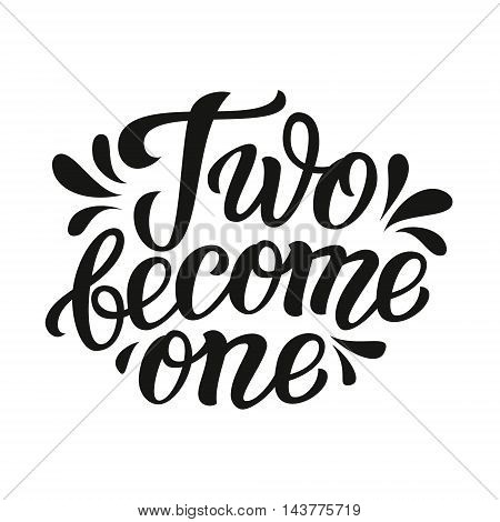 Two Become One. Typography Template