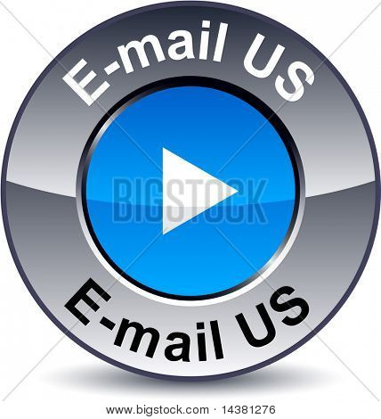 E-mail us round metallic button. Vector.
