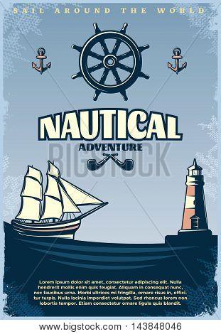 Retro nautical poster with title sail around the world nautical adventure headlines vector illustration