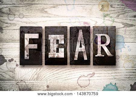 Fear Concept Metal Letterpress Type