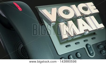 Voice Mail Phone Message Out of Office Words 3d Illustration poster