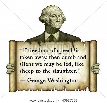 George Washington Quote On Freedom Of Speech