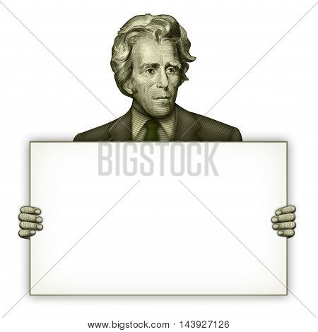 Blank Sign Held By President Andrew Jackson