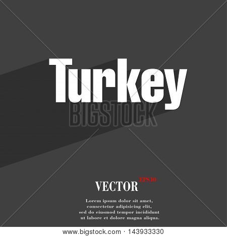 Turkey Symbol Flat Modern Web Design With Long Shadow And Space For Your Text. Vector