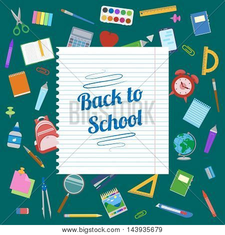 Back to School text on a sheet of notebook. School supplies on green blackboard. School poster background. Education Concept. Vector illustration.