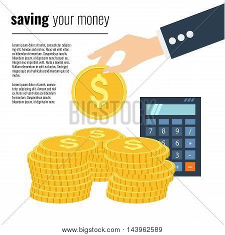 Money saving concept. Vector illustration in flat style design. Coins, calculator and hand with coin. Finance symbol and icon. Man's hand holding money coin