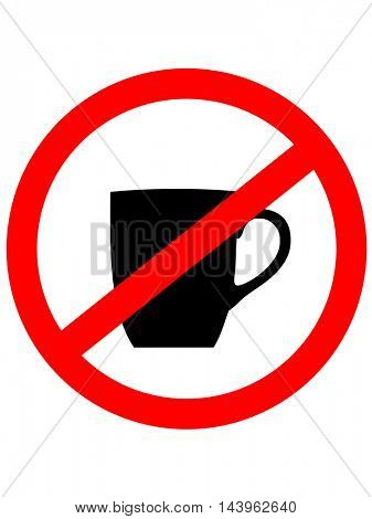 No cup sign icon. Coffee button. Red prohibition sign. Stop symbol. Vector