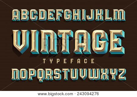 Vintage Beveled Typeface With Volume Gradient Effect