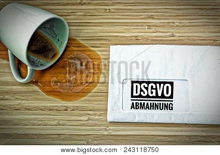 Letter With In German Achtung Dsgvo-abmahnung In English Attention Dsgvo (gdpr) Warning