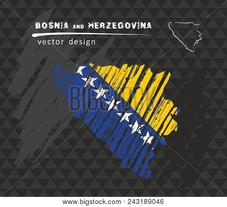 Bosnia And Herzegovina National Vector Map With Sketch Chalk Flag. Sketch Chalk Hand Drawn Illustrat