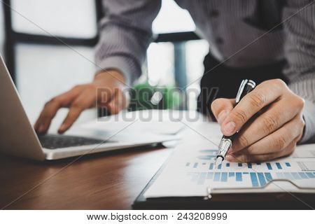 Business Financing Accounting Banking Concept, Businessman Doing Finances And Calculate Working New