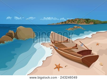 Sea, Sand Beach And Wooden Boat With Oars, Vector Colorful Graphic Drawing. Sandy Shore With Starfis