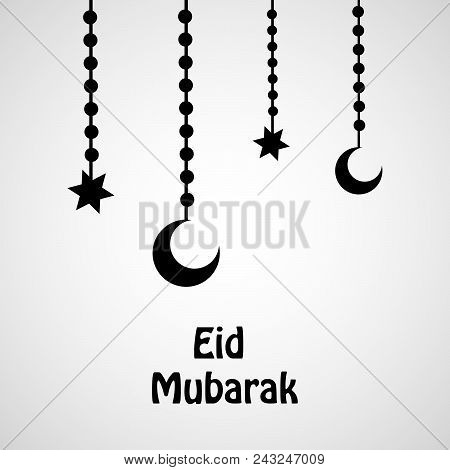 Illustration Of Hanging Stars And Moon With Eid Mubarak Text On The Occasion Of Muslim Festival Eid