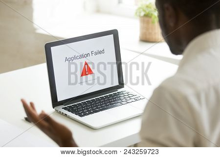 Frustrated Unhappy Worker Getting Application Fail Notice At Laptop Screen, Malware Program Causing
