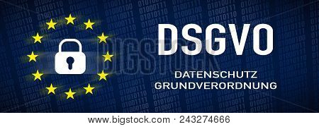 General Data Protection Regulation, Gdpr - German Text: Datenschutz-gundverordnung