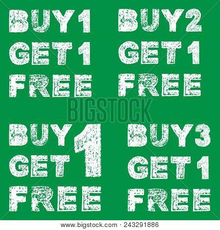 Handwritten White Bold Chalk Lettering Buy 3 Get 1 Free, Buy 2 G