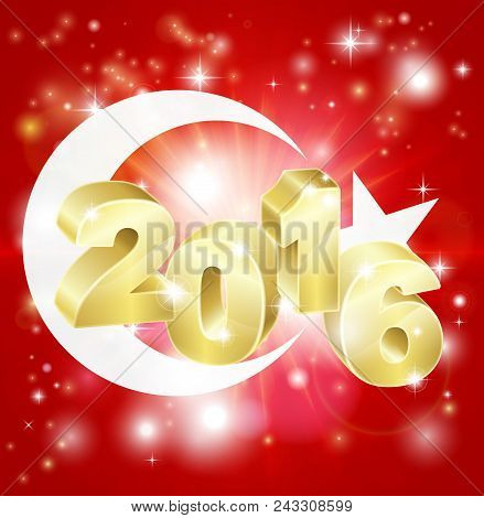 A Turkish Flag With 2016 Coming Out Of It With Fireworks. Concept For New Year Or Anything Exciting