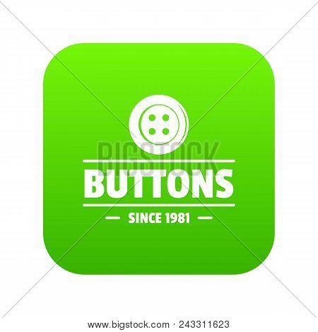 Clothes button dressmaking icon green vector isolated on white background poster