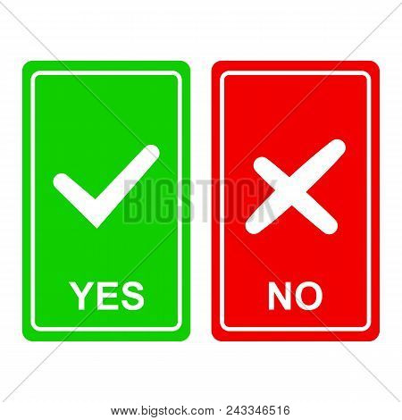 Chek Mark Yes And No Sign On A Green And Red Background Isolated On A White
