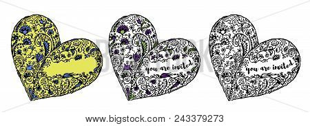 Set Of Zentangle Hand Drawn Doodle Heart With Place For Text Inside. Sample Text You Are Invited. Is