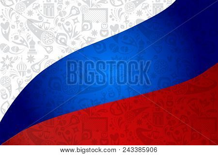 Russian flag 2018 World Cup abstract football Russia pattern, tournament soccer championship background, dynamic sports symbols, soccer ball, award cup, goal, russian folk art elements texture banner, vector print, t-shirt.