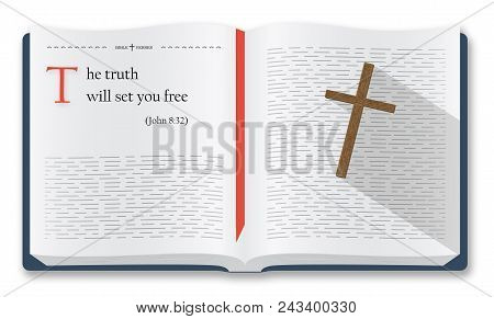 Best Bible Verses To Remember - John 8:32. Bible Quotes About The Truth And Freedom. Holy Scripture