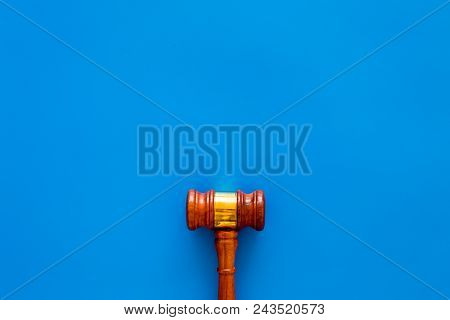 Law And Court. Lawyer, Attorney, Judge Concept. Judge Gavel On Blue Background Top View.