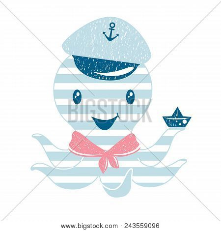Octopus Cute Print. Sea Fanny Boy Character With Sailor Hat And Papper Boat. Fashion Child Vector. C