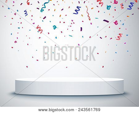 Festive Colorful Confetti With Round Podium Isolated. Vector Illustration