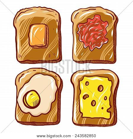Breakfast Toast Set. Slices Of Toast With Butter, Jam, Cheese And Fried Egg. Flat Cartoon Hand Drawn