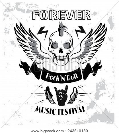 Forever Rock N Roll Music Festival, Poster With Images Of Bolts, Punked Skull, Wings And Hand Showin