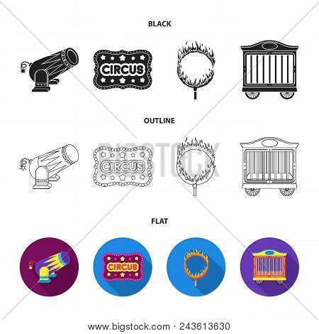 Circus Trailer, Circus Gun, Burning Hoop, Signboard.circus Set Collection Icons In Black, Flat, Outl
