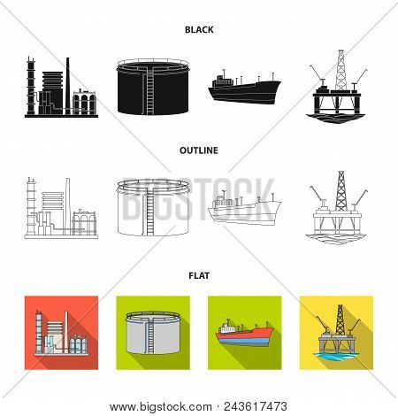 Oil Refinery, Tank, Tanker, Tower. Oil Set Collection Icons In Black, Flat, Outline Style Vector Sym