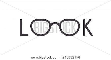 Modern Eyeglasses Frame In A Word Look Isolated On White Background. Stock Vector Illustration Of Lo