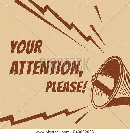 Attention Please Vector Poster With Voice Megaphone. Speech Announcement Poster, Alert Message From