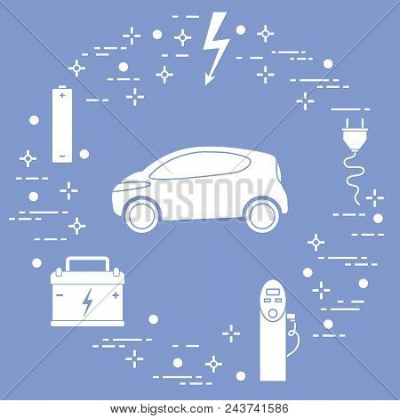 Electric Car, Battery, Charging Station, Electrical Safety Sign, Cable, Electrical Plug. New Transpo