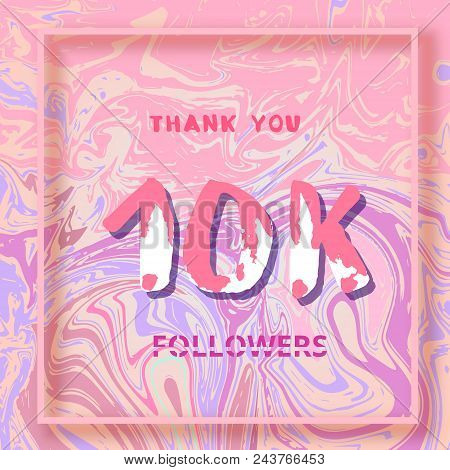 10k Followers Thank You Square Banner With Liquid Background And Frame. Template For Social Media Po