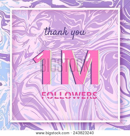 1m Followers Thank You Square Banner With Liquid Background And Frame. Template For Social Media. Co