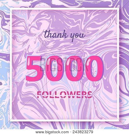 5000 Followers Thank You Square Banner With Liquid Background And Frame. Template For Social Media P