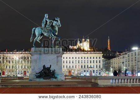 Equestrian Statue Of Louis Xiv On The Place Bellecour, Basilica Of Notre-dame De Fourviere On The Ba