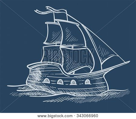 Ship Or Sailboat Sketch, Sea Transport, Sailing Or Traveling