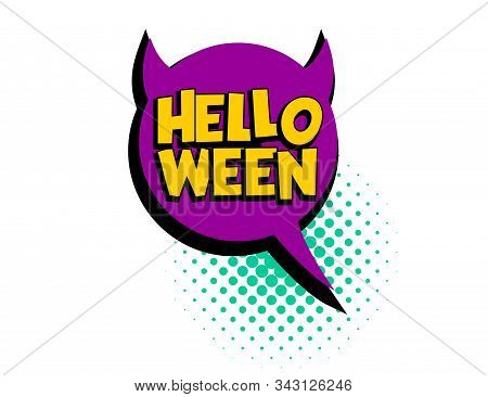 Helloween Speech Bubble Pop Art Comic Text