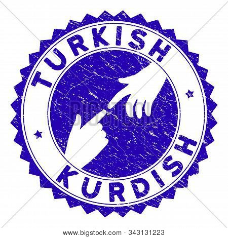 Connecting Turkish Kurdish Seal. Blue Vector Round Distress Seal Stamp With Connecting Hands For Tur
