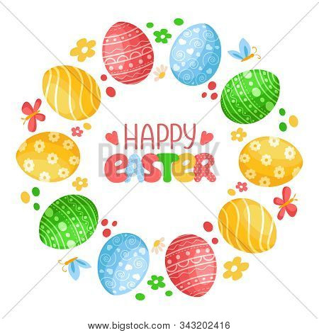 Easter Day - Decorative Wreath Or Round Frame With Easter Eggs, Butterfly, Flowers And Handwritten L