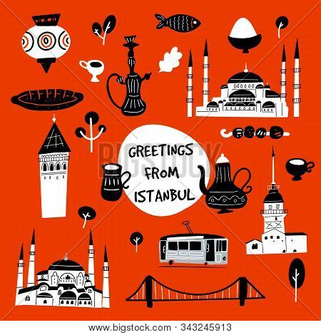 Greetings From Istanbul. Funny Vector Illustration Of Istanbul Attractions And Landmarks.