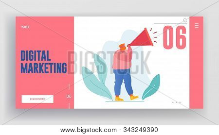 Digital Marketing, Online Public Relations And Affairs Website Landing Page. Man Shouting To Megapho